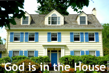Free Devotions -- Christian devotional:God is in the house