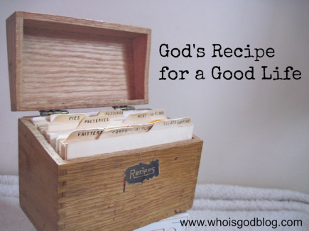 God's recipe for a good life