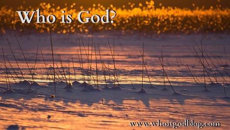 Who is God? Discover Him in this Christian Devotional Blog