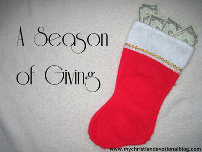 Christmastime and charitable giving - a Christian devotional.