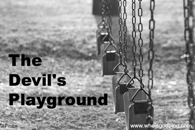 Some say that unforgiveness is the Devil's playground.