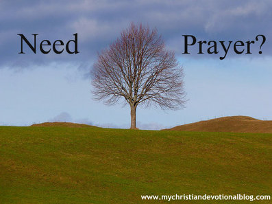 Need Prayer? We have a living God who can answer.